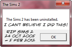 RIP Sims 2: 24 October 2005 - 5 February 2012